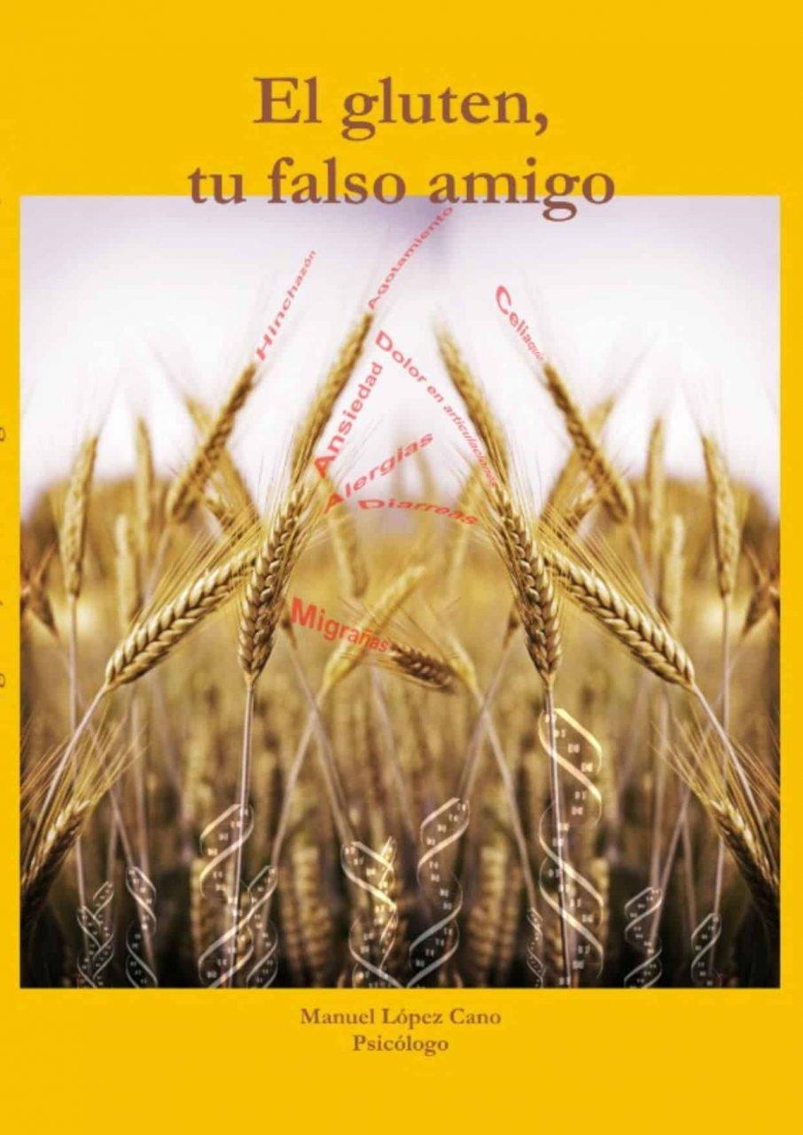 El gluten tu falso amigo libro